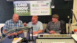 The Land Show Episode 239